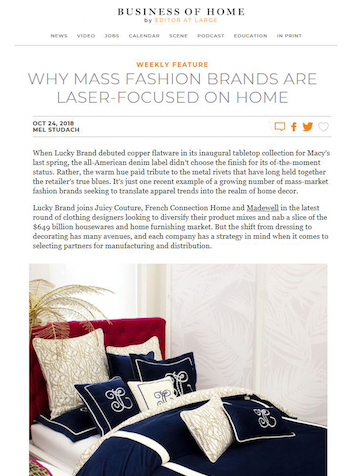 Why Mass Fashion Brands Are Laser-Focused on Home, BUSINESS OF HOME, October 2018